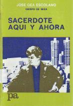 Sacerdote aquí y ahora: José Gea Escolano