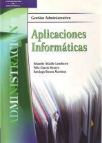 Aplicaciones informáticas: Santiago Boceta Martínez; Félix García Merayo; Eduardo Alcalde