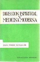 Dirección espiritual y medicina moderna: Jean Pierre Schaller