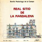 Real Sitio de la Magdalena: Benito Madariaga de la Campa