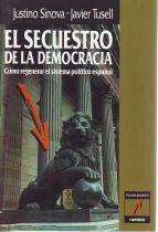 El secuestro de la democracia: Sinova, Justino
