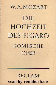 Die Hochzeit des Figaro: Mozart, W. A.: