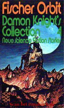 Damon Knight`s Collection 4.