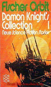 Damon Knight`s Collection 1.