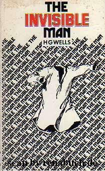 The Invisible Man: Wells, H. G.: