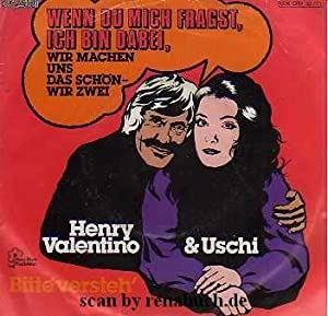 Wenn Du mich fragst, ich bin dabei,: Henro Valentino &