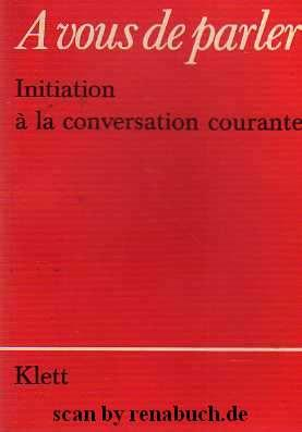 Initiation a la conversation courante