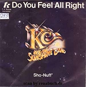 Do You Feel All Right / Sho-Nuff
