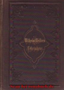 Wilhelm Meisters Lehrjahre (Erster und Zweiter Teil): Goethe: