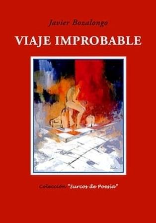 Viaje improbable. (XI Premio