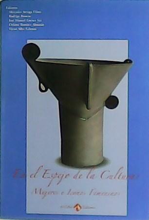 En el Espejo de la Cultura: Mujeres e Iconos Femeninos. - VV. AA.-