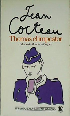 Thomas el impostor. - COCTEAU, Jean.-