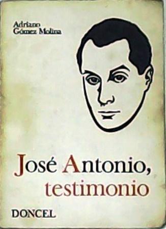 Resultado de imagen de José Antonio, testimonio Doncel