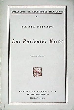 Los parientes ricos.: DELGADO, Rafael.-