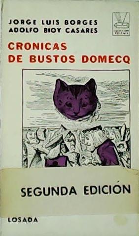 Crónicas de Bustos Domecq.: BORGES, Jorge Luis