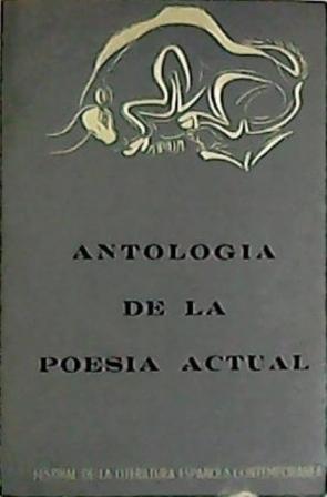 Antología de la poesía actual. (Alberti, Aleixandre,: VV. AA.-