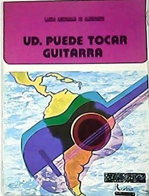 Ud. puede tocar la guitarra.: AMENABAR DE ALEMPARTE,