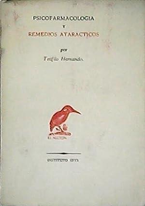 Psicofarmacología y remedios atarácticos.: HERNANDO, Teófilo.-