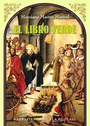 El libro verde. Fascinante novela en la: MARTÍN MANUEL, Marciano.-
