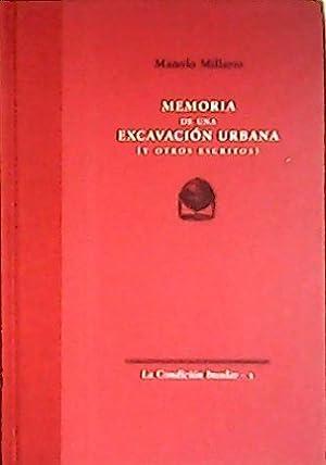 Memoria de una excavación urbana (y otros: MILLARES, Manolo.-