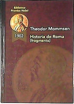 Historia de Roma (Fragmento).: MOMMSEN, Theodor.-