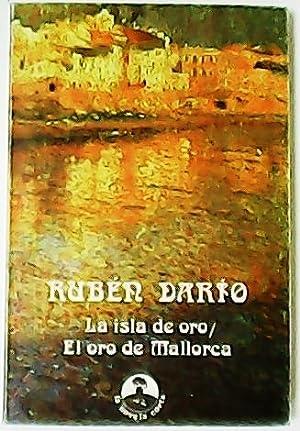 La isla de oro. El oro de: DARIO, Rubén.-