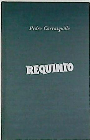"""Requinto. Poemas jíbaros. Prólogo (""""Semblanza de Pedro: CARRASQUILLO, Pedro.-"""