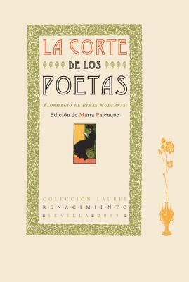 La corte de los poetas. Florilegio de: PALENQUE, Marta.-