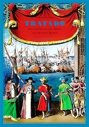 Tratado para confirmar los pobres cautivos de: VALERA, Cipriano de.-
