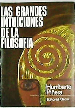Las grandes intuiciones de la filosofía. (Parménides: PIÑERA, Humberto.-