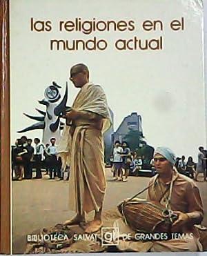 LAS RELIGIONES EN EL MUNDO ACTUAL.-