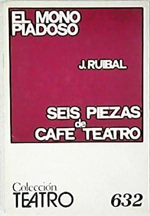 El mono piadoso y seis piezas de: RUIBAL, José.-