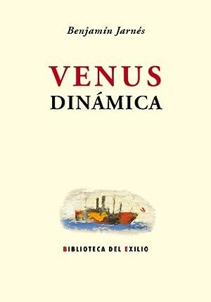 Venus dinámica. Edición, estudio introductorio y notas: JARNÉS, Benjamín.-