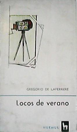 Locos de verano. Teatro. Edición de Sara: LAFERRERE, Gregorio.-