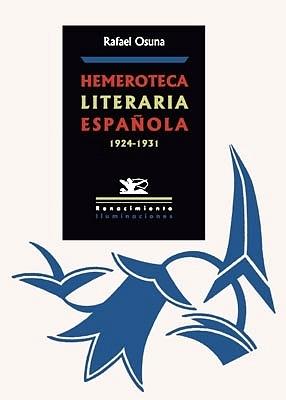 Hemeroteca literaria española (1924-1931). Índice: Ronsel (1924).: OSUNA, Rafael.-