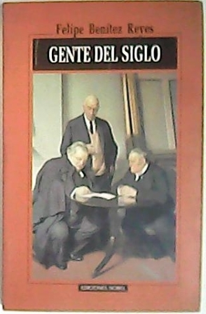 Gente del siglo, 1982-1996. (Wilde: La sortija: BENÍTEZ REYES, Felipe.-