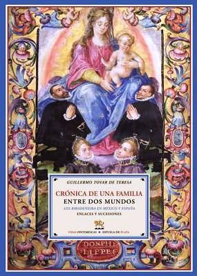 Crónica de una familia entre dos mundos.: TOVAR DE TERESA,