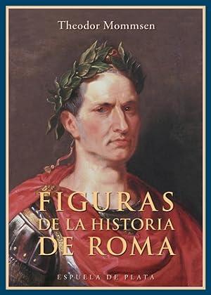 Figuras de la historia de Roma. Traducción: MOMMSEN, Theodor.-