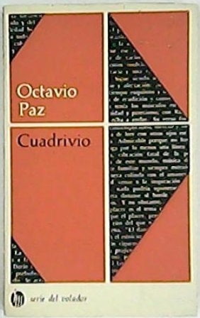 Cuadrivio. Darío (El caracol y la sirena),: PAZ, Octavio.-