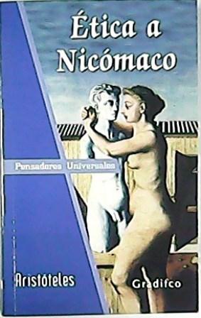 Etica a Nicómaco. Traducción de Sergio Albano.: ARISTOTELES.-