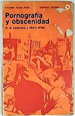 Pornografía y obscenidad. Aldo Pellegrini: introducción. D.H. Lawrence: Pornograf&...