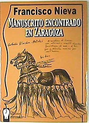 Manuscrito encontrado en Zaragoza. Comedia mágica basada: NIEVA, Francisco.-
