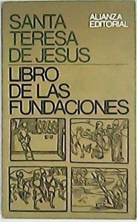 Libro de las fundaciones.: JESUS, Santa Teresa