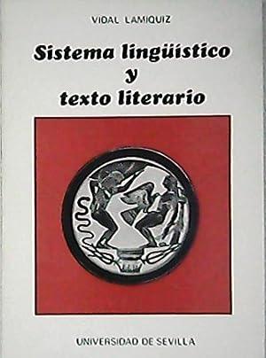 Sistema lingüístico y texto literario.: LAMÍQUIZ, Vidal.-