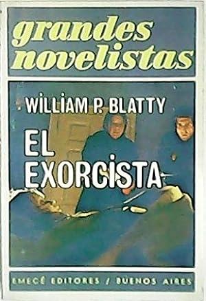 El exorcista. Novela. Traducción de Raquel Albornoz.: BLATTY, William P.-