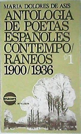 Antología de poetas españoles contemporáneos. Tomo I: ASÍS, María Dolores