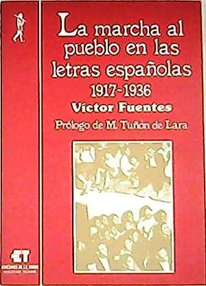 La marcha al pueblo en las letras: FUENTES, Víctor.-