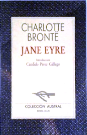 Jane Eyre. Introducción de Cándido Pérez Gallego: BRONTË, Charlotte.-