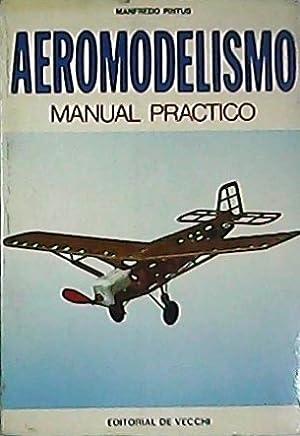 Aeromodelismo. Manual práctico.: PINTUS, Manfredo.-