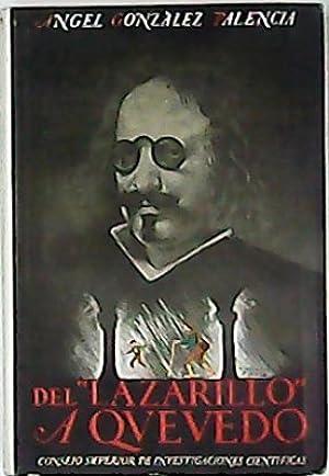 Del Lazarillo a Quevedo. Estudios histórico-literarios. (Leyendo: GONZÁLEZ PALENCIA, Ángel.-